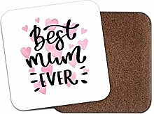 1 x Best Mum Ever Coaster - Mother Mothers Day