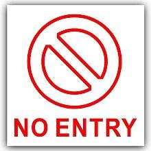 1 x No Entry Sticker-Self Adhesive