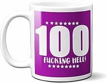 100TH Birthday F**King Hell Purple - White 15oz