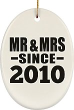 10th Anniversary Mr & Mrs Since 2010 - Oval
