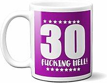 30TH Birthday F**King Hell Purple - White 15oz
