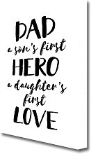 'Dad Son's First Hero Daughter's First