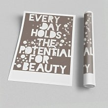 'Every Day Holds the Potential Beige' -