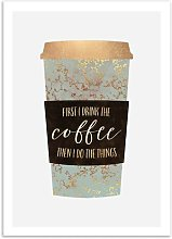 'First I Drink the Coffee' by Elisabeth