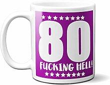 80TH Birthday F**King Hell Purple - White 15oz