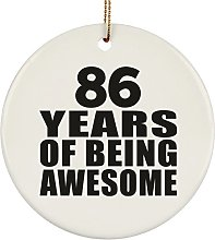 86th Birthday 86 Years Of Being Awesome - Circle
