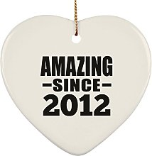 8th Birthday Amazing Since 2012 - Heart Ornament