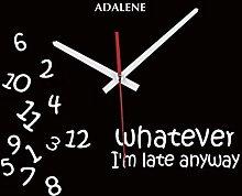 Adalene Whatever Im Late Anyways Clock, Cute