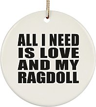 All I Need Is Love And My Ragdoll - Circle