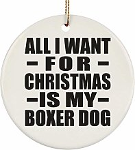 All I Want For Christmas Is My Boxer Dog - Circle