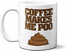 Coffee Makes Me Poo 15oz Ceramic Mug