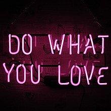 Do What You Love Neon Sign Wall Lights, Handmade