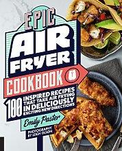 Epic Air Fryer Cook Book