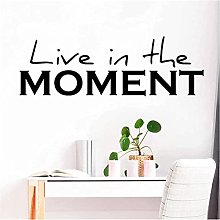 Exquisitely Live in The Moment Wall Stickers Home