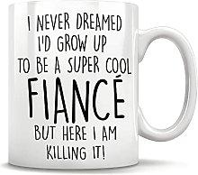 Fiance Funny Coffee Mug, Fiance Gifts, Fiance Gift