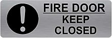 Fire Door Keep Closed Sign-WITH IMAGE-Brushed