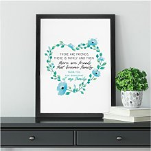 Friend Becomes Family Wall Art Print | Best