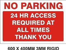 FSSS Ltd 24HR ACCESS REQUIRED NO PARKING SIGN!