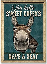 Funny Donkey Why Hello Sweet Cheeks Have A Seat