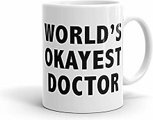 Gift Idea for Doctor Worlds Okayest Doctor Mug