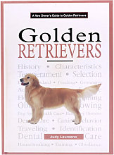 Golden Retrievers - A New Owners Guide Book To