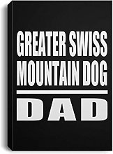 Greater Swiss Mountain Dog Dad - Canvas Portrait