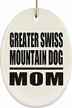 Greater Swiss Mountain Dog Mom - Oval Ornament