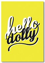 Hello Dolly Typography Americanflat