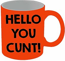 Hello You Cunt Mug 11 oz Ceramic Coffee Cup Mugs
