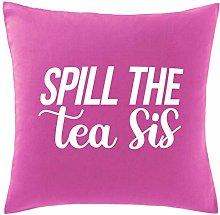 Hippowarehouse Spill the tea sis Printed bedroom