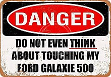 HONGXIN Don't Touch My Ford Galaxie Metal