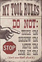 HONGXIN Stop My Tool Rules Metal Signs Wall