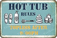 Hot Tub Rules Topless After 9:00 Retro Look Iron