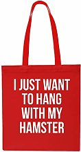 I Just Want to Hang with My Hamster Funny Tote
