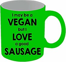 I May Be Vegan But I Love a Good Sausage Mug 11 oz