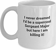 I Never Dreamed Id Be a Supercool Sergeant Major