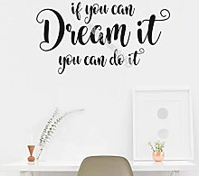 If You Can Dream It You Can Do It Quote Wall