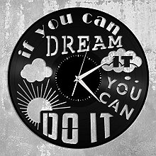 If You Can Dream You Can Do It Vinyl Wall Clock