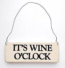 It's Wine O' Clock Vintage Wood Sign Rustic