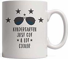 Kindergarten Just Got A Lot Cooler Mug - Funny and