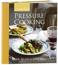 Lakeland Pressure Cooker Cooking & Recipe Book (50