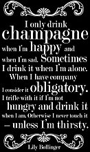 Lily Bollinger I Only Drink Champagne Black Cool