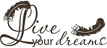 Live Your Dreams Wall Sticker East Urban Home