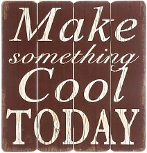 Make Something Cool Textual Art Print on Wood