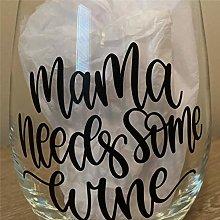Mama Needs Some Wine Crystal Stemless Wine