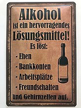 Metal Sign 20 x 30 cm Alcohol is an Excellent