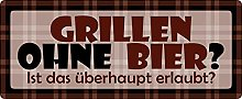 Metal Sign 27 x 10 cm Barbecue without Beer Grill