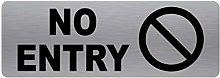 No Entry Sign-Brushed Silver Aluminium