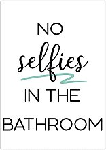 No Selfies in Bathroom - Typography Print |