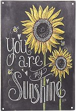 not You Are My Sunshine Retro Metal Tin Sign
